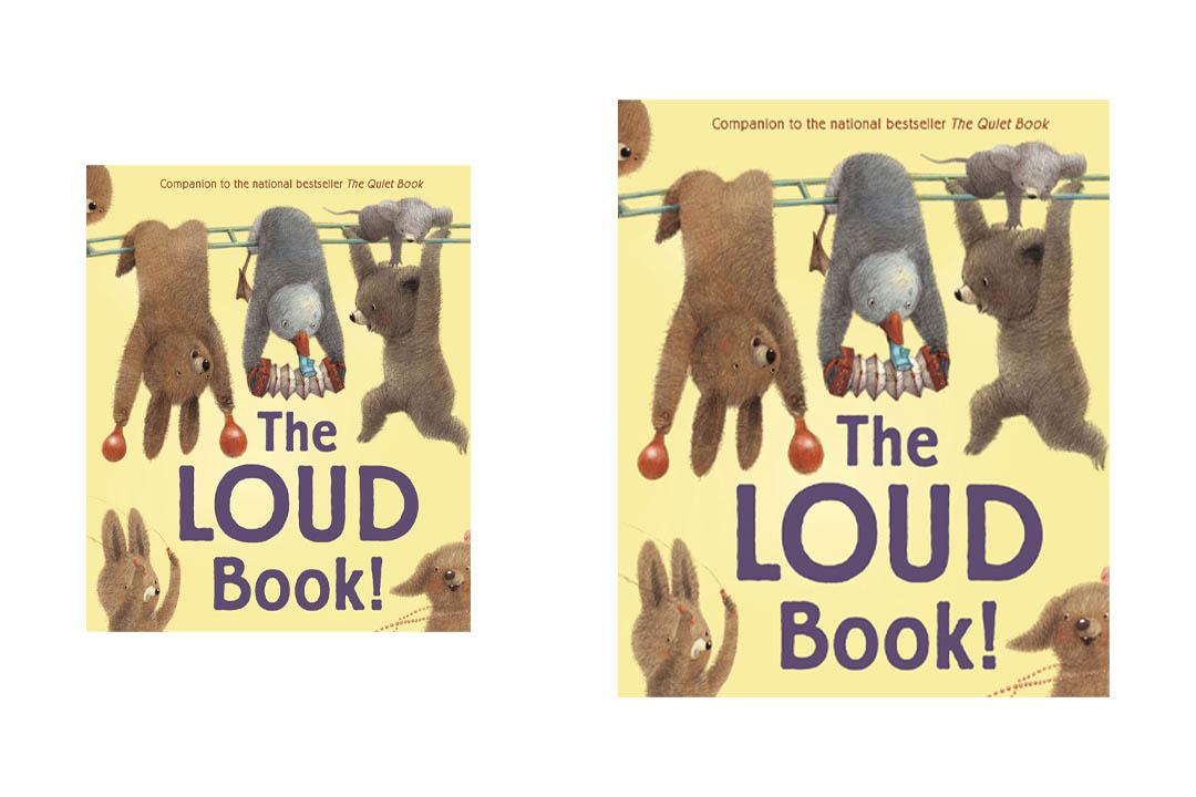 The Loud Book! by Deborah Underwood (Author)andRenata Liwska (Illustrator)